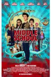 Middle School: The Worst Years of